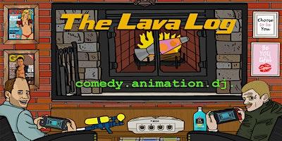 The Lava Log