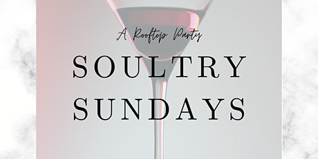 Soultry Sundays - A Rooftop Day Party for Women tickets