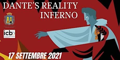 Dante's reality Inferno biglietti