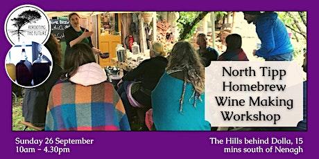 North Tipperary Homebrew wine making workshop tickets