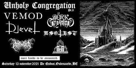 Unholy Congregation Pt. 3 tickets