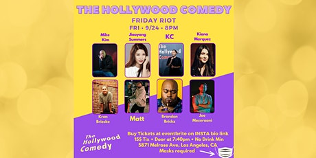 The Riot Comedy Show - The Hollywood Comedy Friday 9/24 @ 8pm tickets