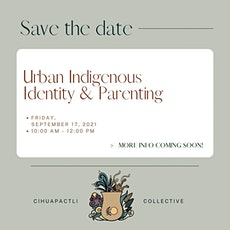 CC Wellness Series: Urban Indigenous Identity & Parenting tickets