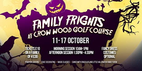 Family Frights @ Crow Wood tickets