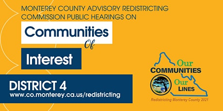 DISTRICT 4 MC Redistricting: Communities of Interest Public Hearings tickets