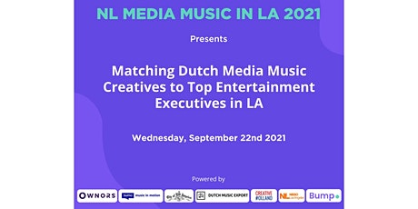 Matching Dutch Media Music Creatives to Top Entertainment Executives in LA tickets