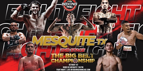 PRO BOXING FIGHTS | The Big Belt Championship | RODEO MESQUITE OCTOBER 1ST tickets