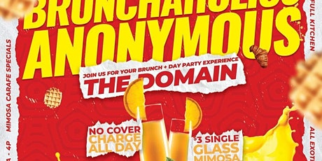 BRUNCHAHOLICS ANONYMOUS  @ THE DOMAIN (8052 WESTHEIMER) tickets