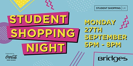Student Shopping Night at the Bridges tickets