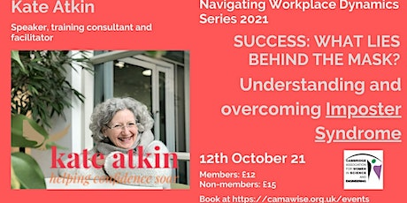What lies behind the mask? Understanding and overcoming Imposter Syndrome tickets
