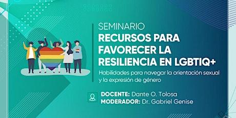 Seminario Recursos para favorecer la resiliencia en LGBTIQ+ entradas