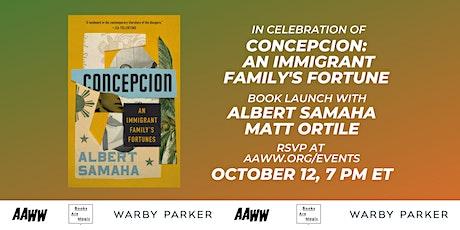 Albert Samaha: Concepcion Book Launch w/ Matt Ortile tickets