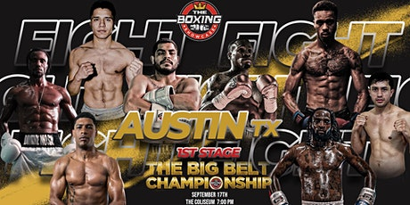 [PRO BOXING FIGHTS ]The Big Belt Championship | AUSTIN TEXAS SEPTEMBER 17TH tickets