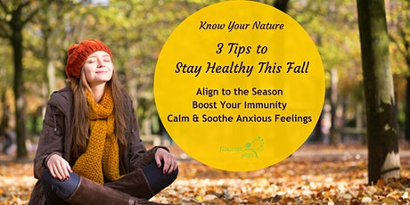 Know Your Nature - Fall Stress Relief & Immune Boosting tickets