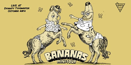 Bananas LIVE! tickets