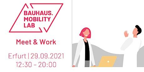 Bauhaus.MobilityLab - Meet & Work Tickets