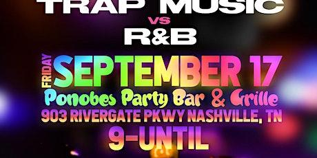 TRAP MUSIC VS R&B tickets