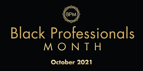 Black Professionals Month tickets