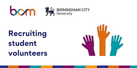 BCM & BCU - Recruiting student volunteers tickets