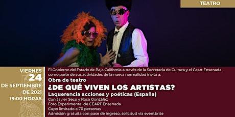 ¿DE QUÉ VIVEN LOS ARTISTAS? tickets