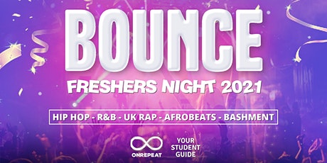 Bounce Freshers Night 2021 - London's Official HipHop Icebreaker tickets