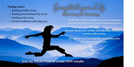 Jumpstart your life: Surviving to Thriving tickets