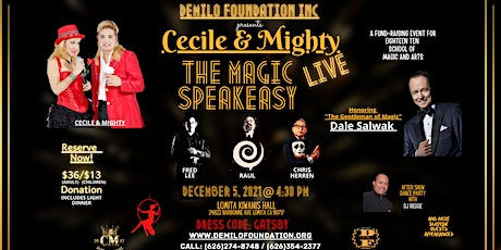 Cecile and Mighty The Magic Speakeasy LIVE tickets