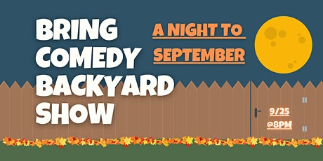 Bring Comedy Backyard's A Night to September tickets
