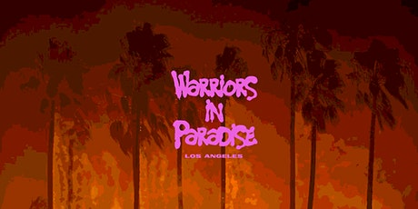 Warriors in Paradise: Los Angeles Fashion Week 2021 tickets