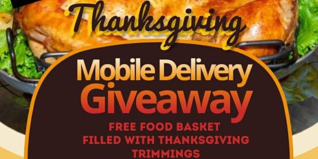 Thanksgiving Mobile Delivery Giveaway tickets