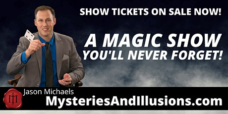 Mysteries and Illusions - Rare Friday Night Show tickets