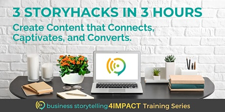 Business Storytelling for Impact | 3 StoryHacks in 3 Hours tickets