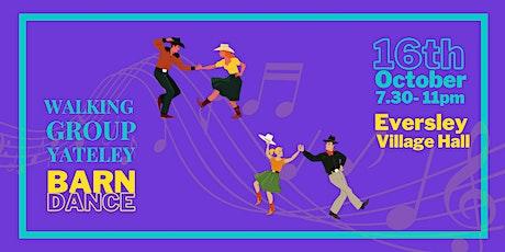 Walking Group Yateley Barn Dance 2021 tickets