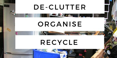 Online Workshop: Living with Less: The ABC of decluttering and organising tickets