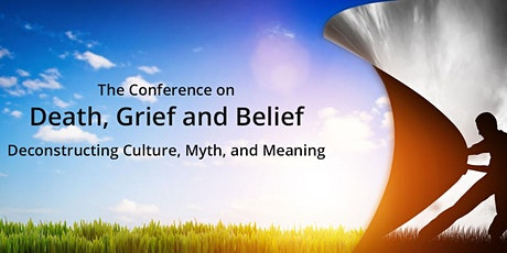 The Conference on  Death, Grief and Belief tickets