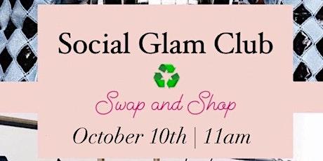 Social Glam Club : Swap & Shop + Vendor tickets