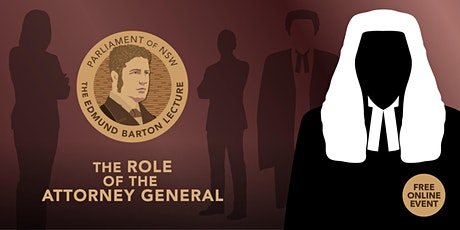 The Edmund Barton Lecture - The Role of the Attorney General tickets