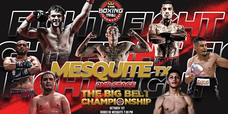 PRO BOXING FIGHT NIGHT THE BIG BELT CHAMPIONSHIP STAGE 2 | RODEO MESQUITE tickets