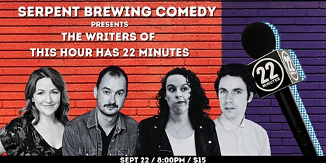Serpent Brewing Comedy: The Writers of This Hour Has 22 Minutes tickets