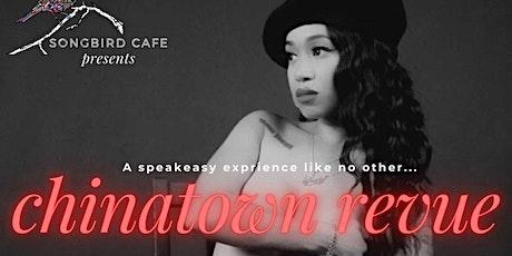 CHINATOWN REVUE - A Secret Show in Chinatown tickets