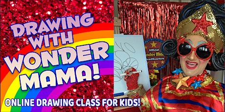 Drawing with Wonder Mama for KIDS!! tickets