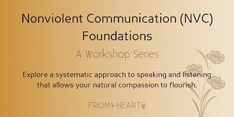 Nonviolent Communication (NVC) Foundations Workshop Series tickets