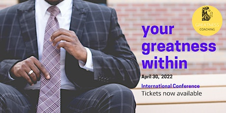 Your Greatness Within tickets