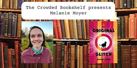"Author Event with Melanie Moyer ""The Original Glitch"" tickets"