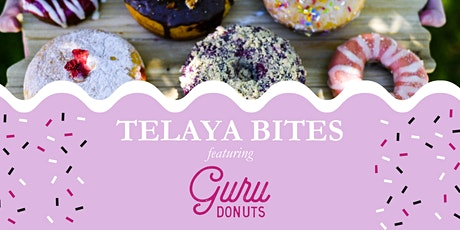 Telaya Bites with Guru Donuts tickets