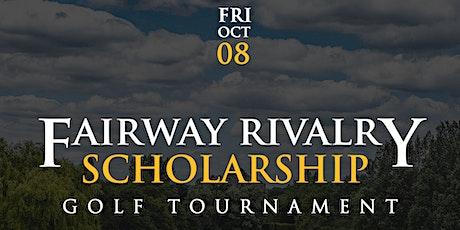 2021 Fairway Rivalry Scholarship Golf Tournament tickets