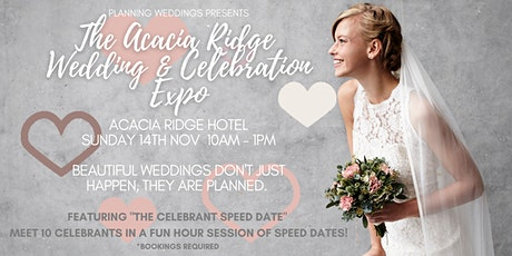 Planning Weddings presents The Acacia Ridge Wedding & Celebrations Expo tickets