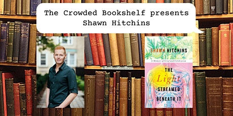 """Event with author/comedian Shawn Hitchins """"The Light Streamed Beneath It"""" tickets"""