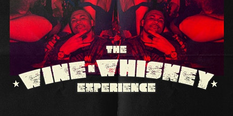 The Wine N Whiskey Experience tickets