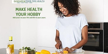 Dr. Sears Make Health Your Hobby tickets